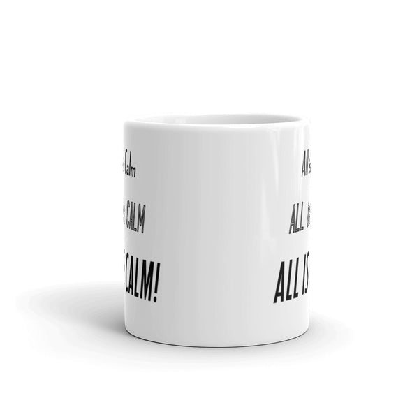 All Is Calm Mug