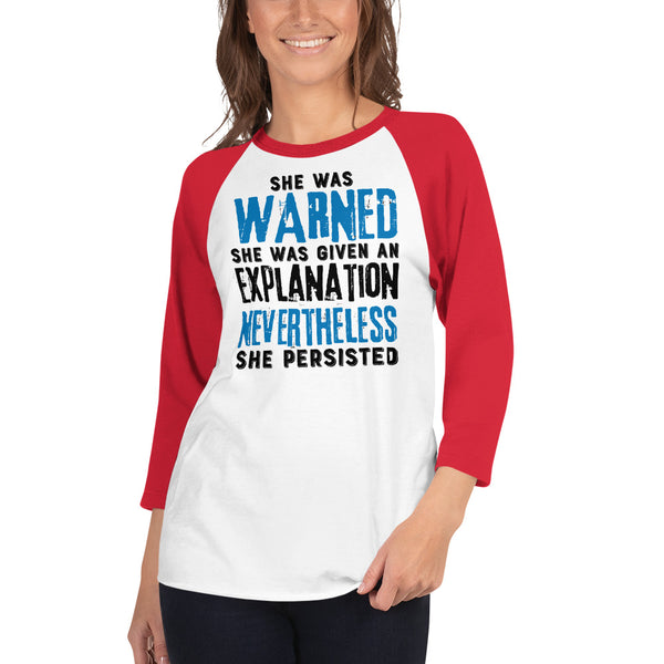 Nevertheless She Persisted 3/4 Sleeve Raglan Jersey