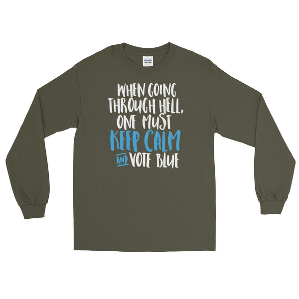 When Going Through Hell, Keep Calm And Vote Blue Long-Sleeved T-Shirt