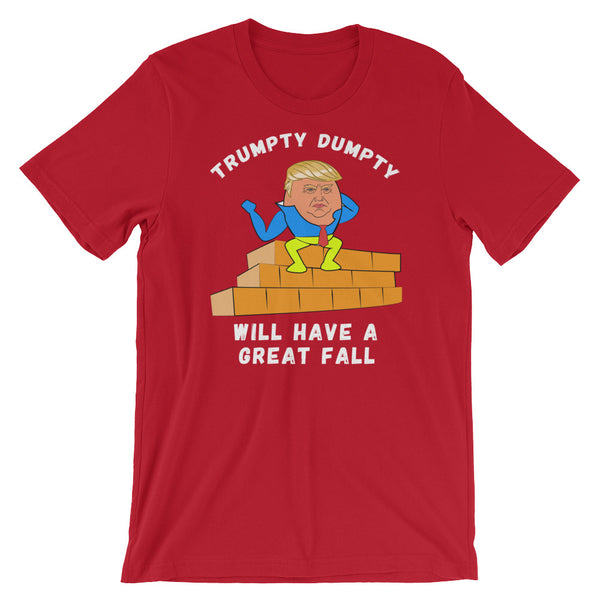 Trumpty Dumpty Will Have A Great Fall