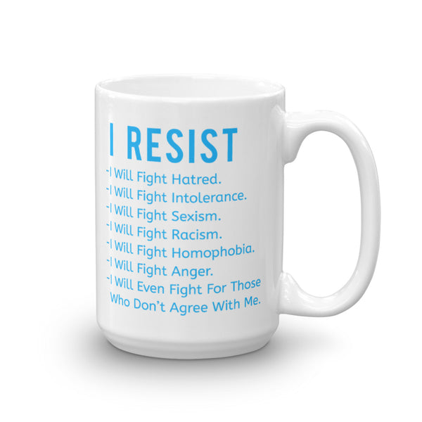 I Resist ALL This Vile Stuff Mug