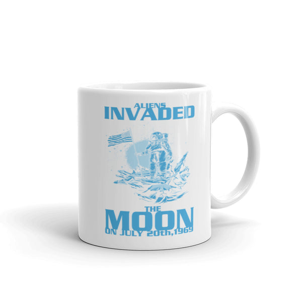 Aliens Invaded The Moon Mug