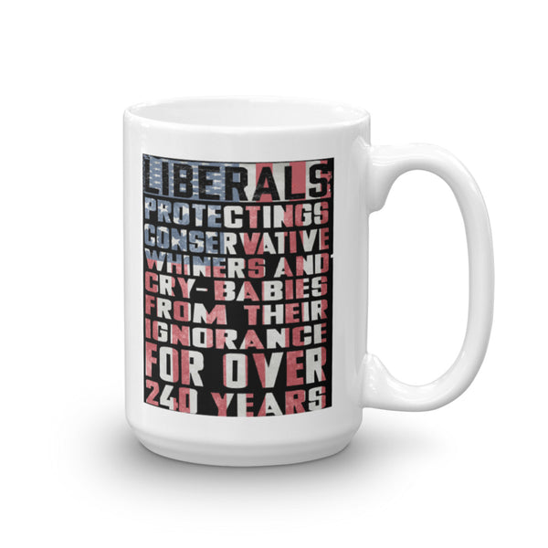 Liberals Protecting Conservatives From Their Ignorance Mug