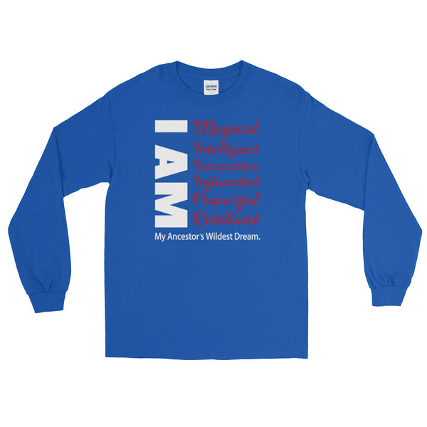 I Am My Ancestors' Wildest Dream | Long-Sleeved T-Shirt