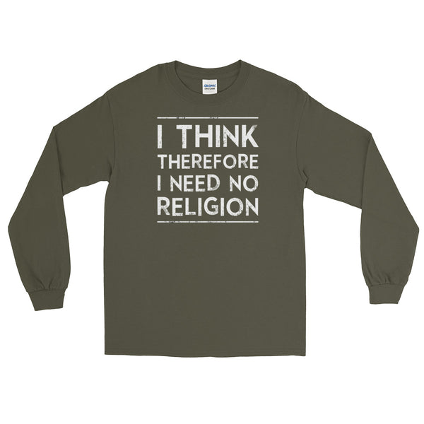 I Think Therefore I Need No Religion | Atheist Shirt | Atheism T-Shirt