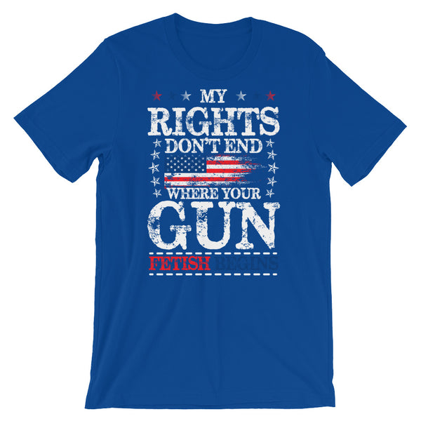 My Rights Don't End Where Your Gun Fetish Begins