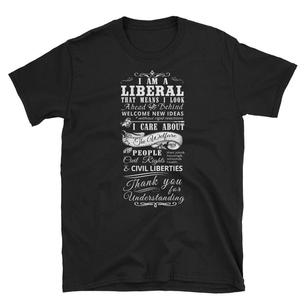 I Am A Liberal T-Shirt (Black and Navy)