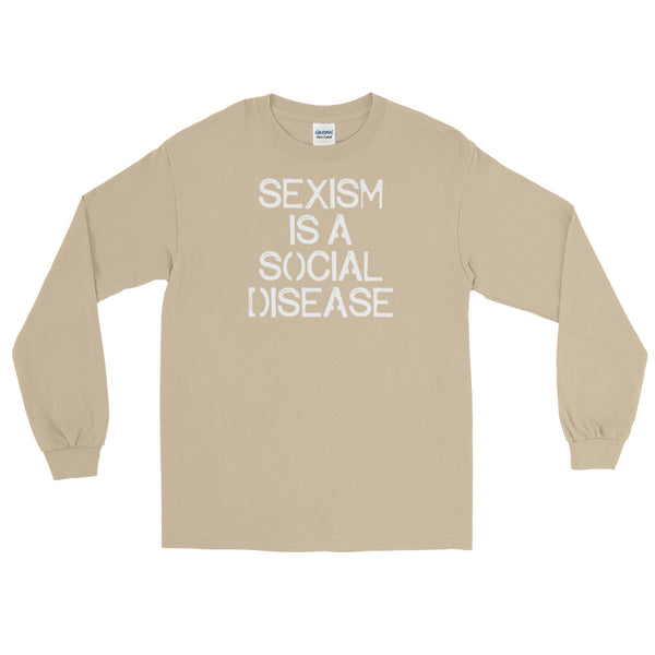 Sexism Is A Social Disease | Long-Sleeved T-Shirt