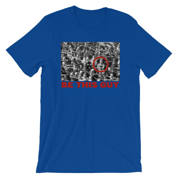 Be This Guy August Landmesser T-Shirt