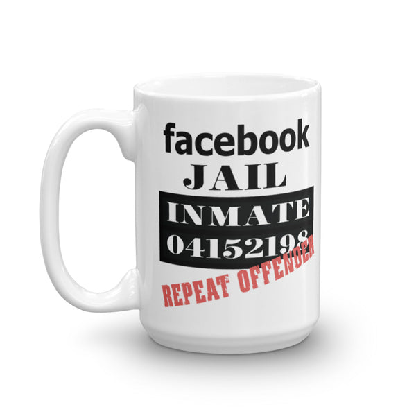 Facebook Jail Repeat Offender Mug