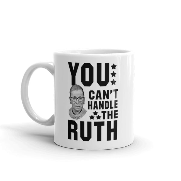 You Can't Handle The Ruth! Mug