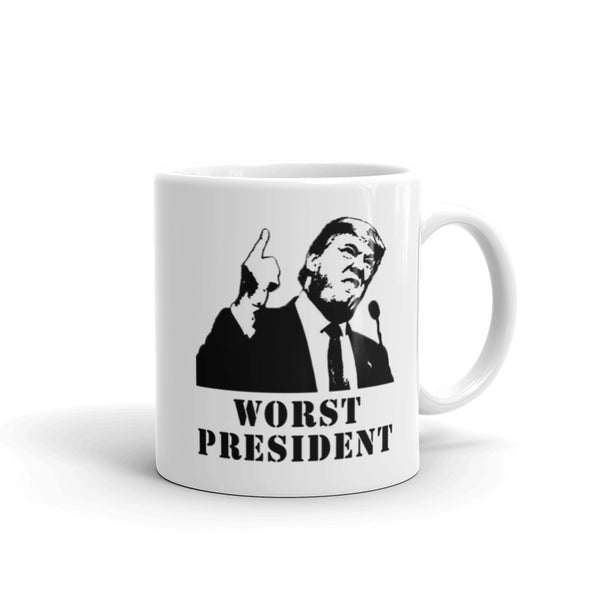 Donald Trump Is The Worse President Mug