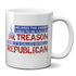 Republicans Committing Treason Mug
