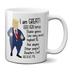 I Am GREAT Trump Parody Mug