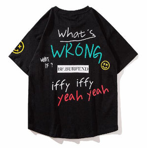"""What's Wrong"" T-Shirt"