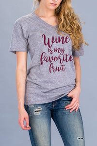 Graphic Tee - Wine is My Favorite Fruit