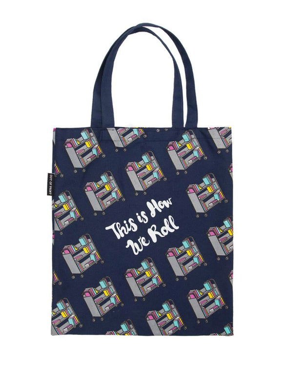 Tote Bag - This is How We Roll