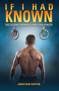 """If I had Known: Life Lessons from an Olympic Pro Athlete"" - Personalized Edition!"