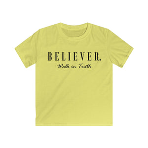 Kids BELIEVER. Walk in Truth