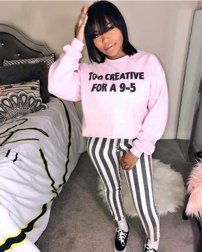 Unisex Too Creative For A 9-5 Pullover |  Pink