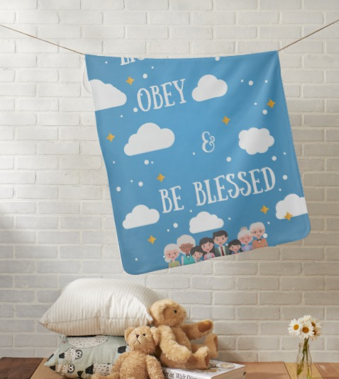 Baby Blanket:  Listen Obey & Be Blessed