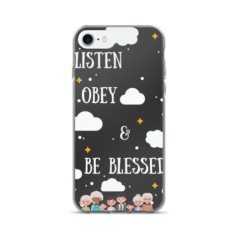 iPhone 7/7 Plus Case:  Listen Obey & Be Blessed