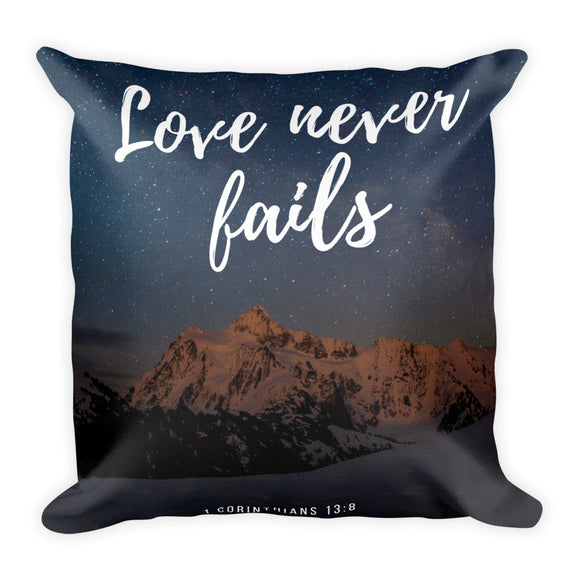 Square Pillow:  Love never fails - K. GRANT PUBLISHING