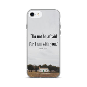 "iPhone 7/7 Plus Case:  ""Do not be afraid for I am with you."" - K. GRANT PUBLISHING Jehovah's witness jw gift products"