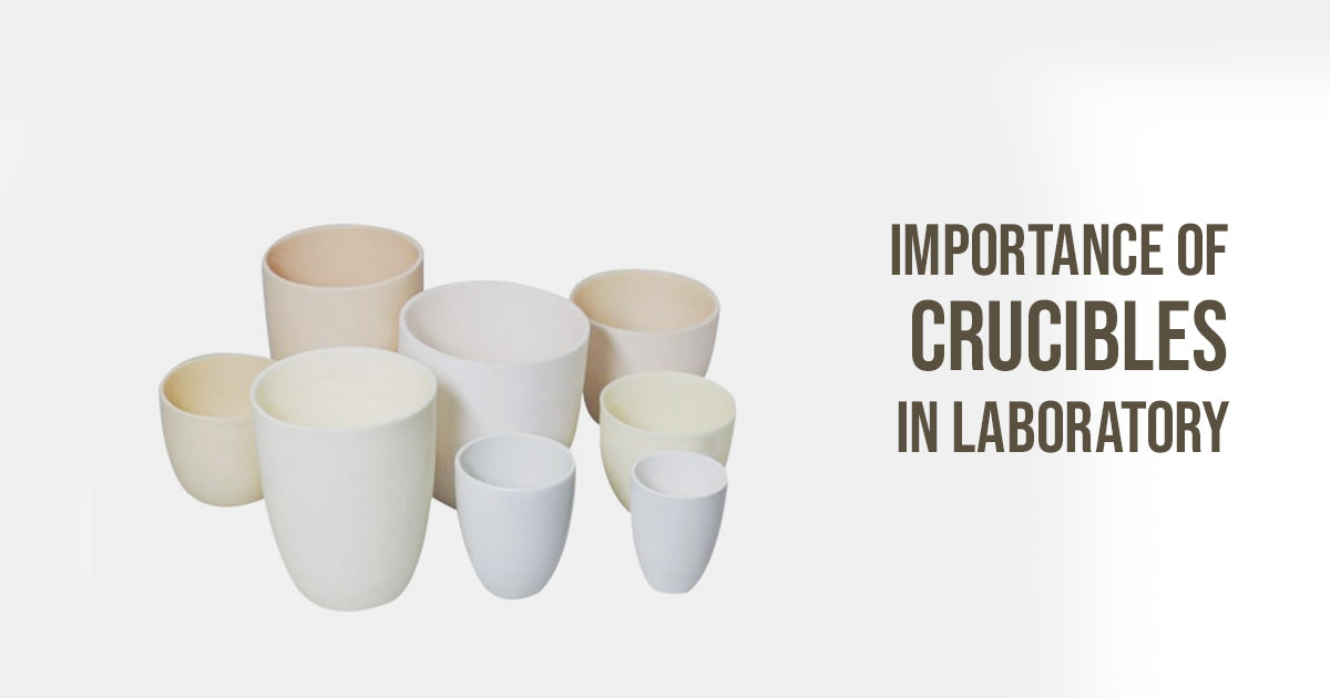 Importance of Crucible in Laboratory
