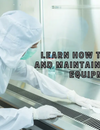 How to Sterilize and maintain Laboratory Equipment | ScienceEquip