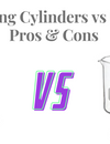 Measuring Cylinders vs Beakers: Pros & Cons of common lab glassware