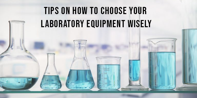 Tips on How to Choose Your Laboratory Equipment Wisely