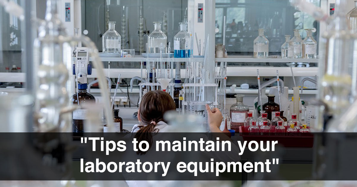 Tips to Maintain Your Laboratory Equipment