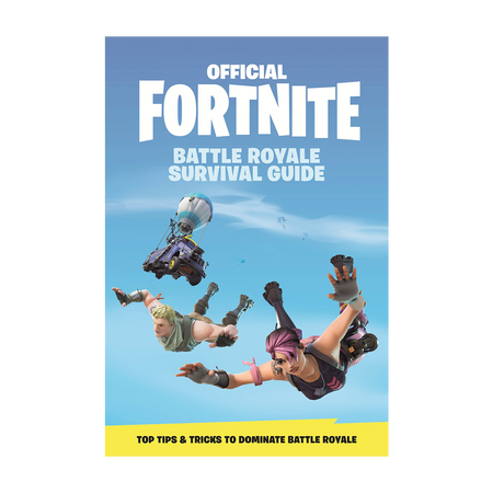Fortnite Battle Royale Survival Guide
