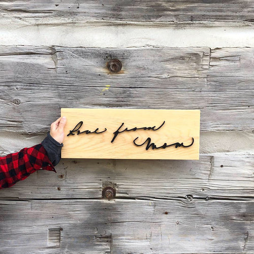 Handwriting Replica Sign (no frame) - Oak&Feather