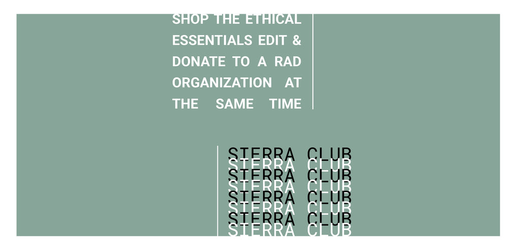 Charitable Fashion Collection Donate to the Sierra Club Ethical Clothing