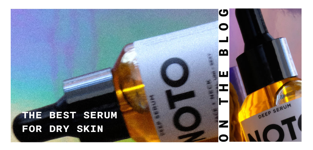 The Best Skin Serum for Dry Skin on the Blog Waxing Lyrical