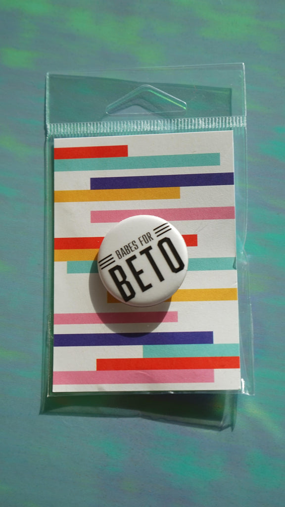 Babes for Beto Pin by The F Word Gift Shop