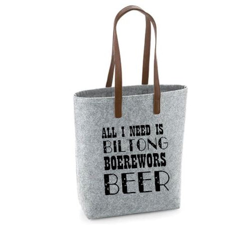 All I Need Is Biltong Boerewors Beer- Felt Bag With Leather Handles