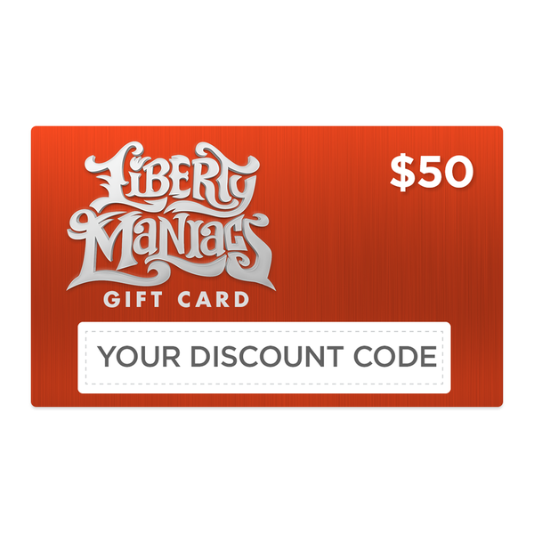 Gift Cards for Liberty Maniacs