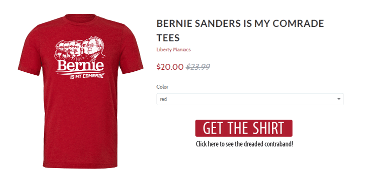 Go to the Liberty Maniacs Bernie Is My Comrade T-Shirt by Dan McCall