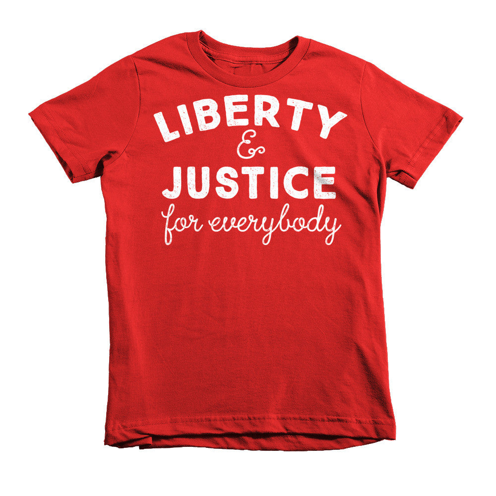 90aa499666e Liberty and Justice For Everybody Kids T-Shirt - Liberty Maniacs
