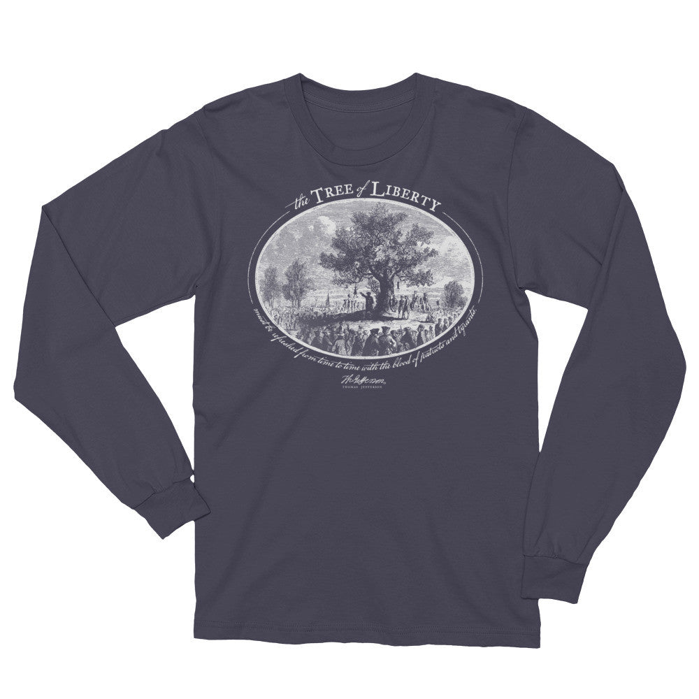 5413c7bb2ad074 Thomas Jefferson Tree of Liberty Quote Long Sleeve T-Shirt - Liberty ...