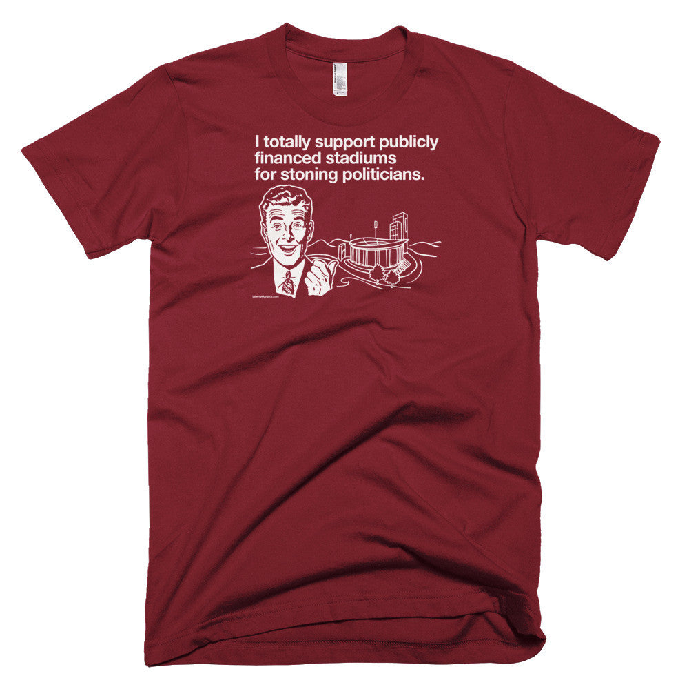 760b5e1ee5c I Support Publically Financed Stadiums T-Shirt