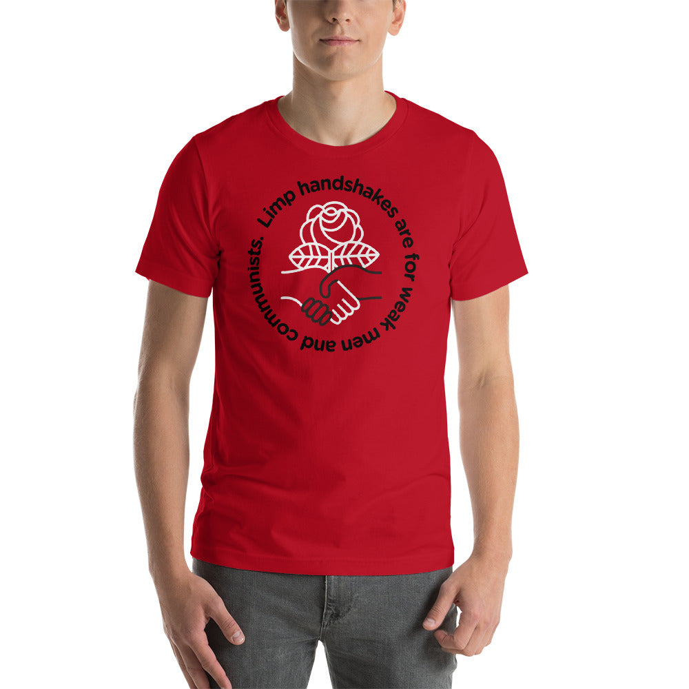 f16b6ccc Limp Handshakes Are For Communists Short-Sleeve Unisex T-Shirt ...