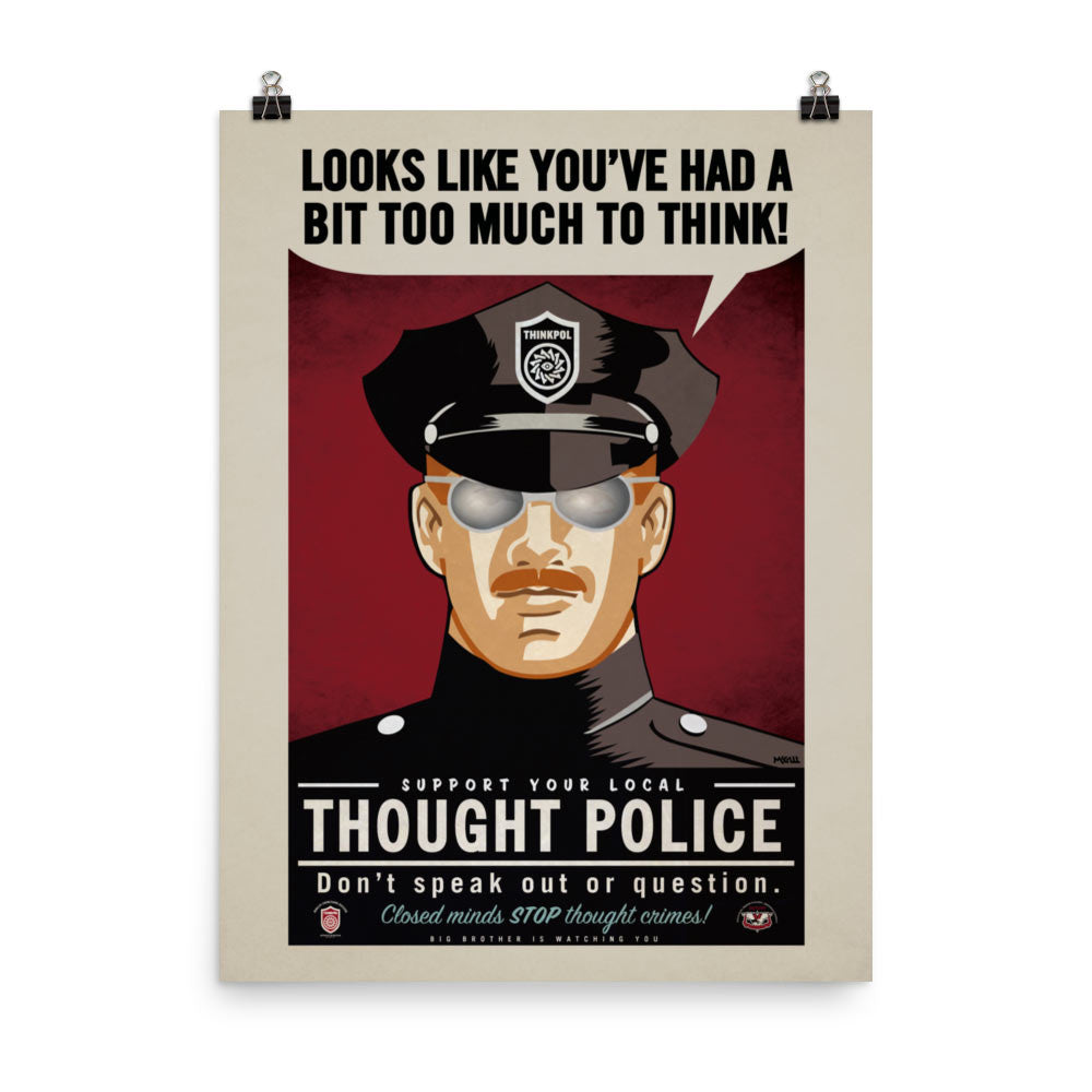 thought police poster liberty maniacs