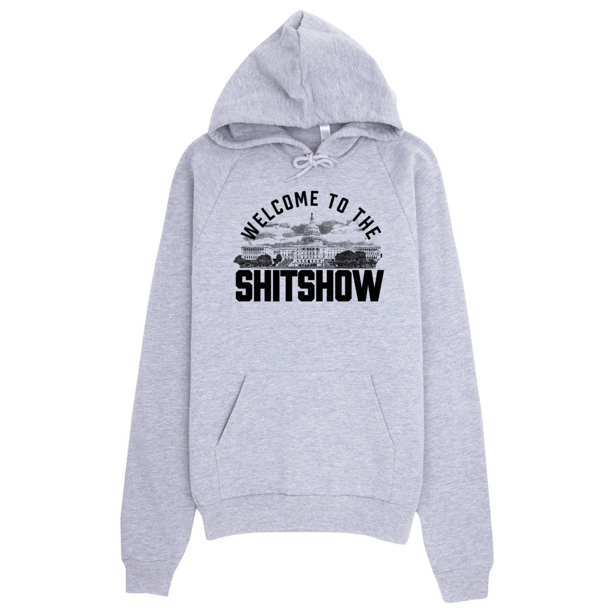 93d8d002bdc2 Welcome To The Shitshow American Apparel Fleece Hoodies - Liberty Maniacs