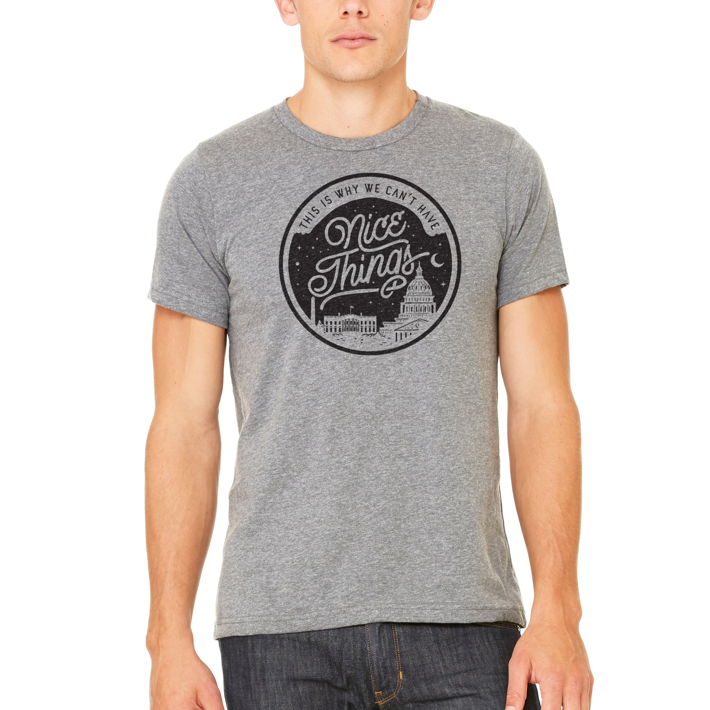 38b6fc502 Washington DC This Is Why We Can't Have Nice Things Graphic T-Shirt -  Liberty Maniacs