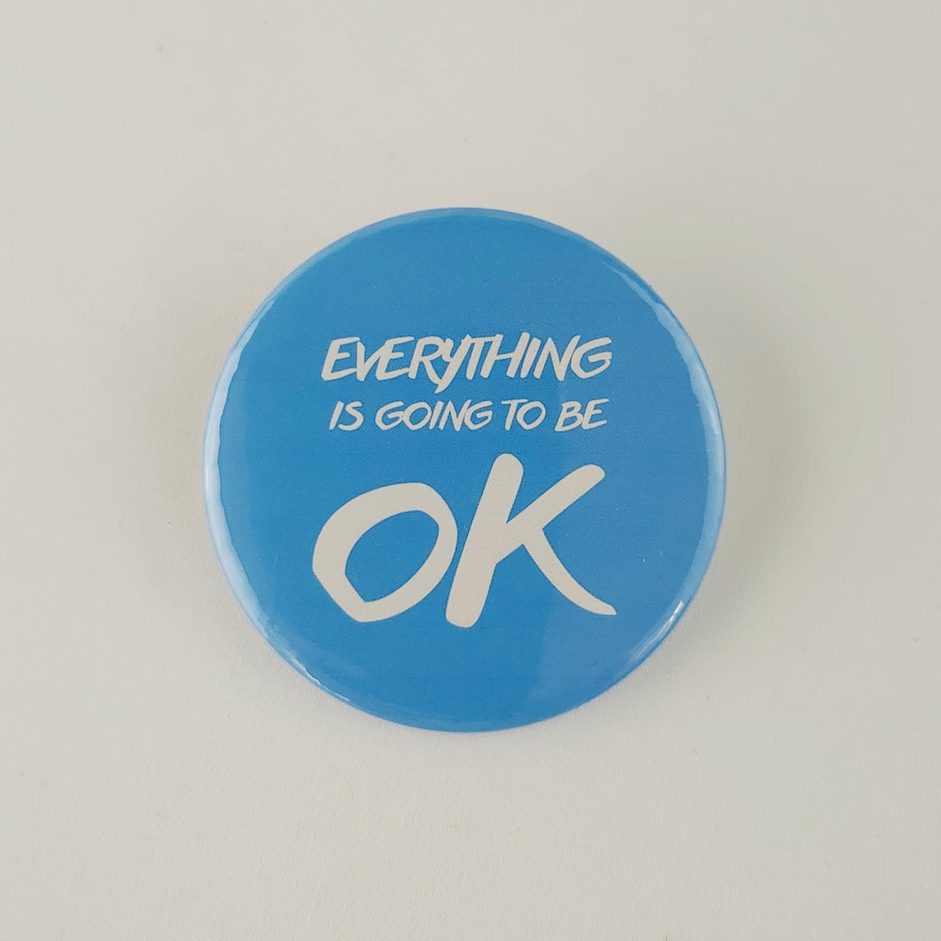 Everything is going to be ok (blue)