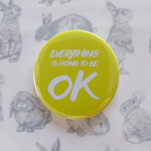 Everything is going to be ok (yellow)